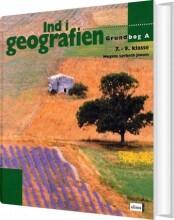 ind i geografien, grundbog a, 7.-9.kl - bog