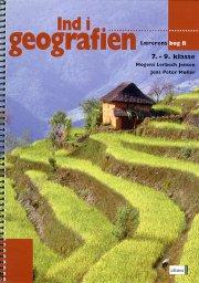 ind i geografien, lærerens bog b - bog