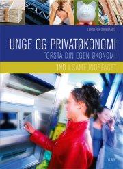ind i samfundsfaget, unge og privatøkonomi - forstå din egen økonomi - bog