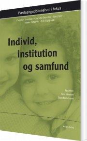 individ, institution og samfund - bog