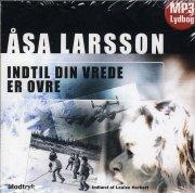 åsa Larsson - Indtil Din Vrede Er Ovre - Lydbøger På Cd