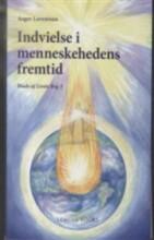 indvielse i menneskehedens fremtid - bog