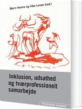 inklusion, udsathed og tværprofessionelt samarbejde - bog