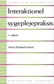 interaktionel sygeplejepraksis - bog