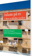 islam på tv i den arabiske verden - bog