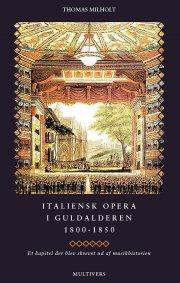italiensk opera i guldalderen 1800-1850 - bog