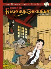 julius chancers eventyr #1: jagten på regnbueorkidéen - bog