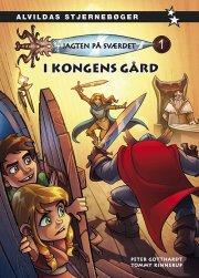 jagten på sværdet 1: i kongen gård - bog