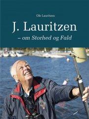 j. lauritzen - om storhed og fald - bog