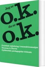 jeg er o.k. - du er o.k - bog
