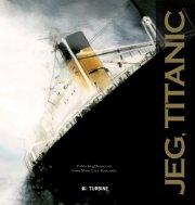 jeg, titanic - bog