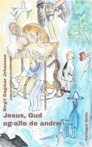 jesus, gud og alle de andre - bog