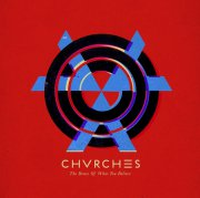 chvrches - the bones of what you believe - cd