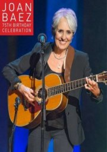 joan baez - 75th birthday celebration - DVD