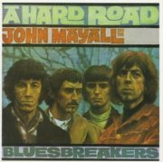 john mayall - a hard road-remastered [original recording remastered] - cd