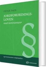 jordforureningsloven med kommentarer - bog