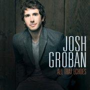 josh groban - all that echoes - cd