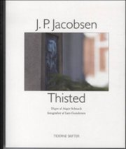 j.p. jacobsen; thisted - bog