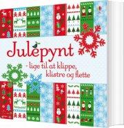 julepynt - lige til at klippe, klistre og flette - bog