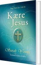 kære jesus - bog