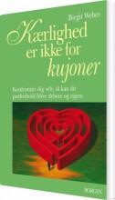 kærlighed er ikke for kujoner - bog