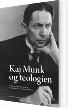 kaj munk og teologien - bog
