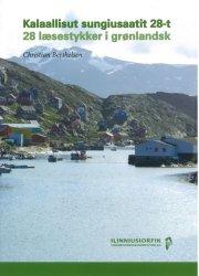 kalaallisut sungiusaatit 28-t / 28 læsestykker i grønlandsk - bog