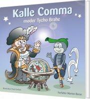 kalle comma møder tycho brahe - bog