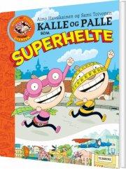 kalle og palle som superhelte - bog