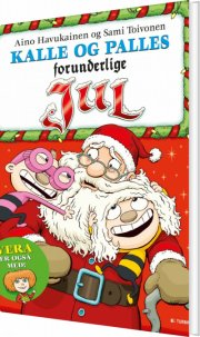 kalle og palles forunderlige jul - bog