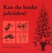 kan du huske juletiden? - bog
