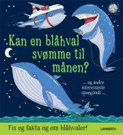 kan en blåhval svømme til månen? - bog