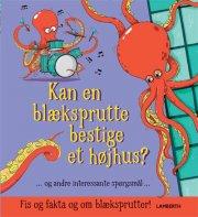 kan en blæksprutte bestige et højhus? - bog