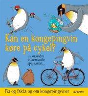 kan en kongepingvin køre på cykel? - bog
