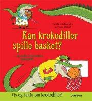kan krokodiller spille basket? - bog