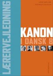 kanon i dansk 8. lærervejledning - bog