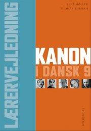 kanon i dansk 9. lærervejledning - bog