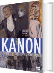 kanon i folkeskolen, dansk, 1870 - vor tid - bog