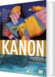kanon i folkeskolen, dansk til mellemtrinnet, bd.2 - bog