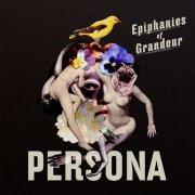 persona - epiphanies of grandeur - cd