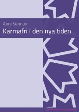 karmafri i den nya tiden - bog