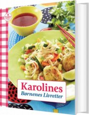 karolines børnenes livretter - bog