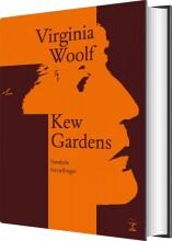 kew gardens. samlede fortællinger - bog