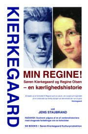 kierkegaard min regine! søren kierkegaard og regine olsen - en kærlighedshistorie, ved jens staubrand - bog