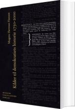 kilder til demokratiets historie 1750-2000 - bog