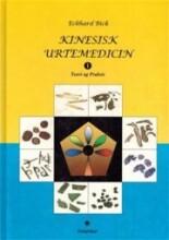 kinesisk urtemedicin teori og praksis - bog