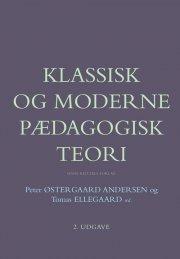 klassisk og moderne pædagogisk teori - bog