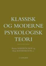 klassisk og moderne psykologisk teori - bog