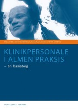 klinikpersonale i almen praksis - en basisbog - bog
