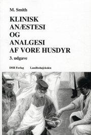 klinisk anæstesi og analgesi - bog
